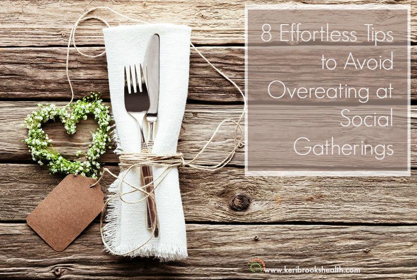 tips for overeating effortless